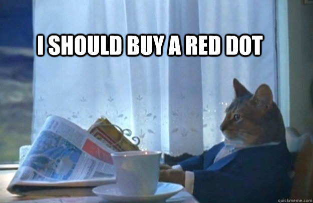 i-should-buy-a-red-dot